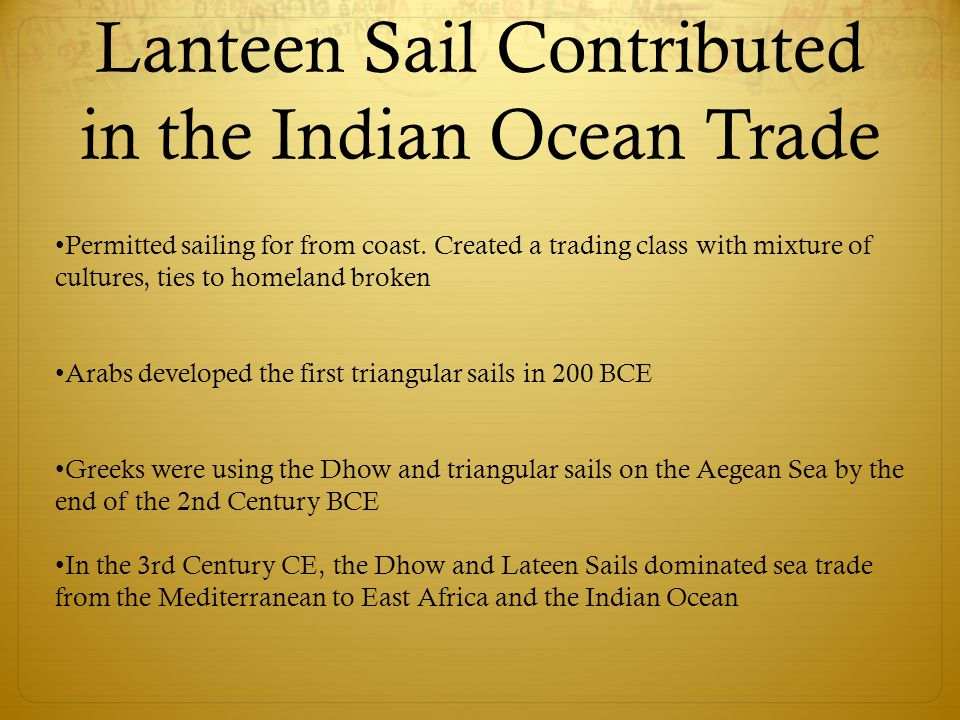 Lanteen Sail Contributed in the Indian Ocean Trade