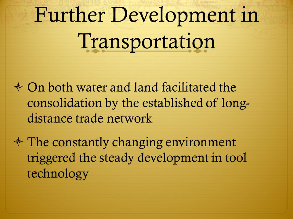 Further Development in Transportation