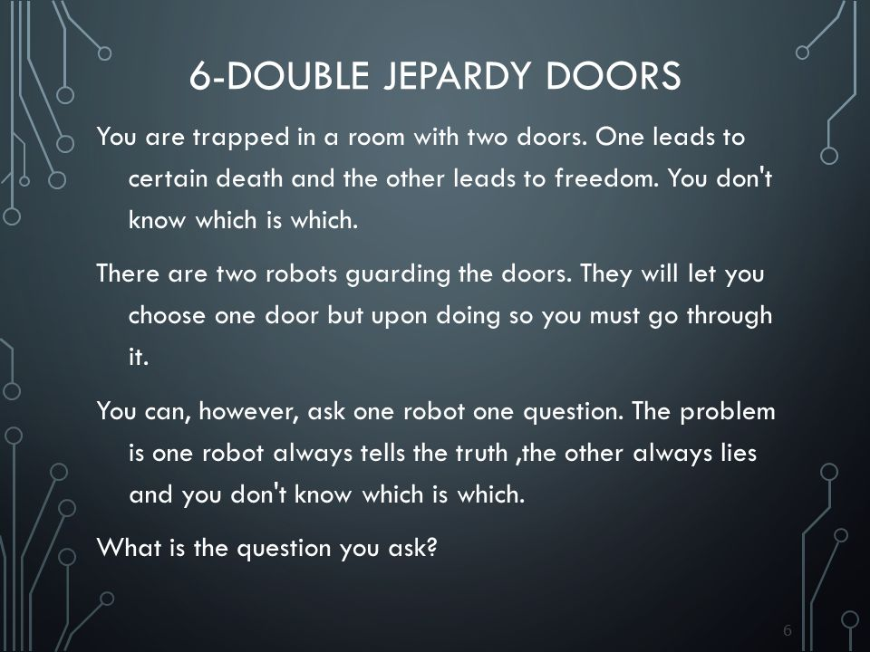 6-Double jepardy doors