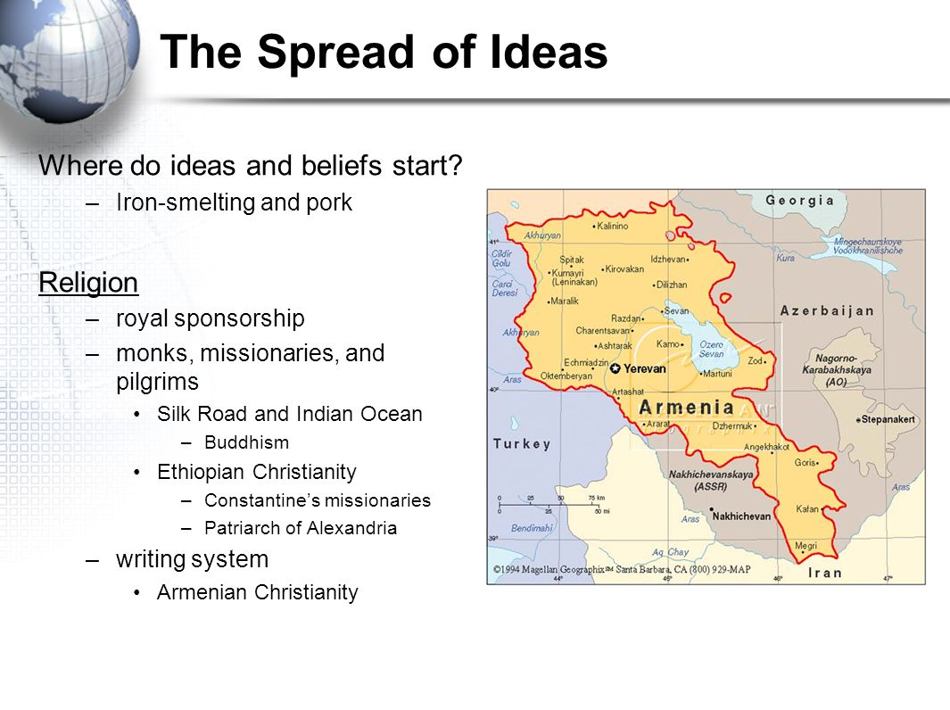 The Spread of Ideas Where do ideas and beliefs start Religion