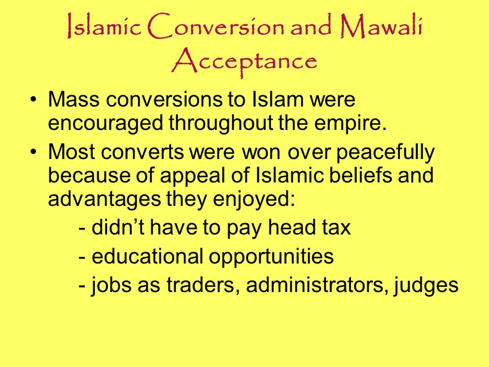 Islamic Conversion and Mawali Acceptance