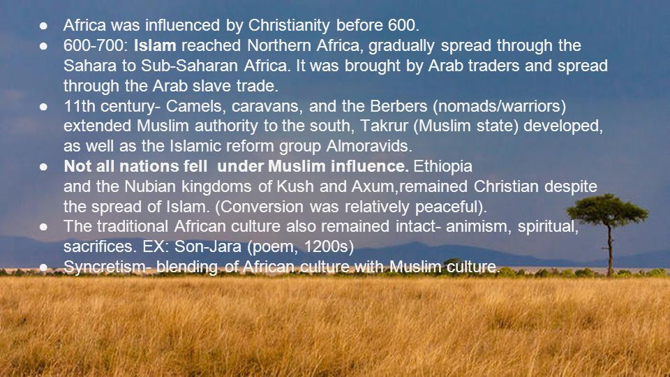 Africa was influenced by Christianity before 600.