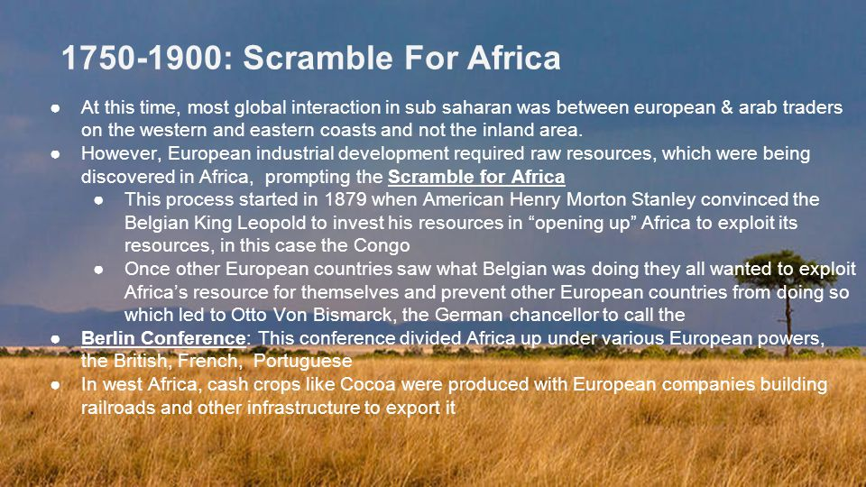1750-1900: Scramble For Africa