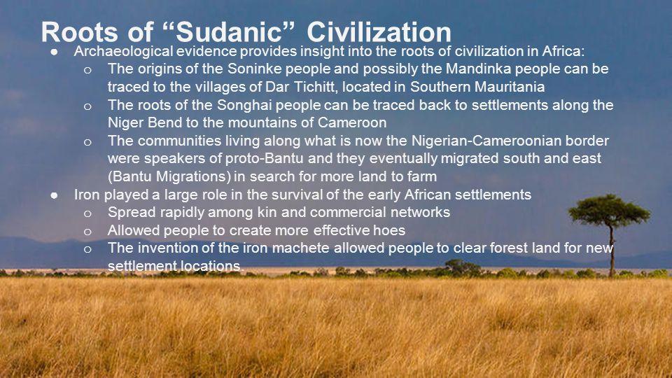 Roots of Sudanic Civilization