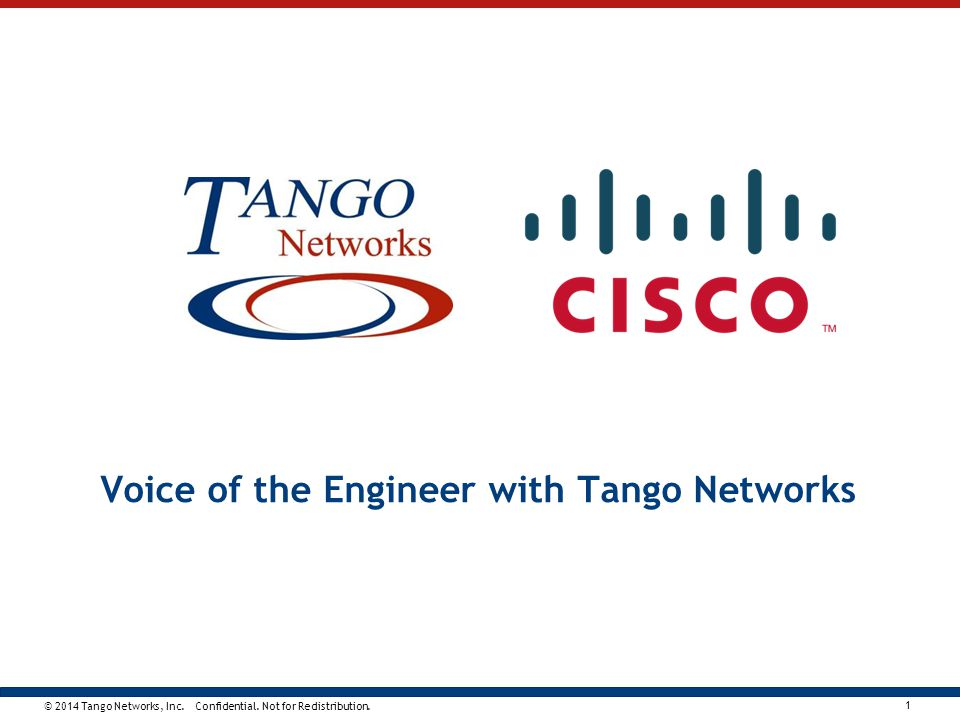 Voice of the Engineer with Tango Networks