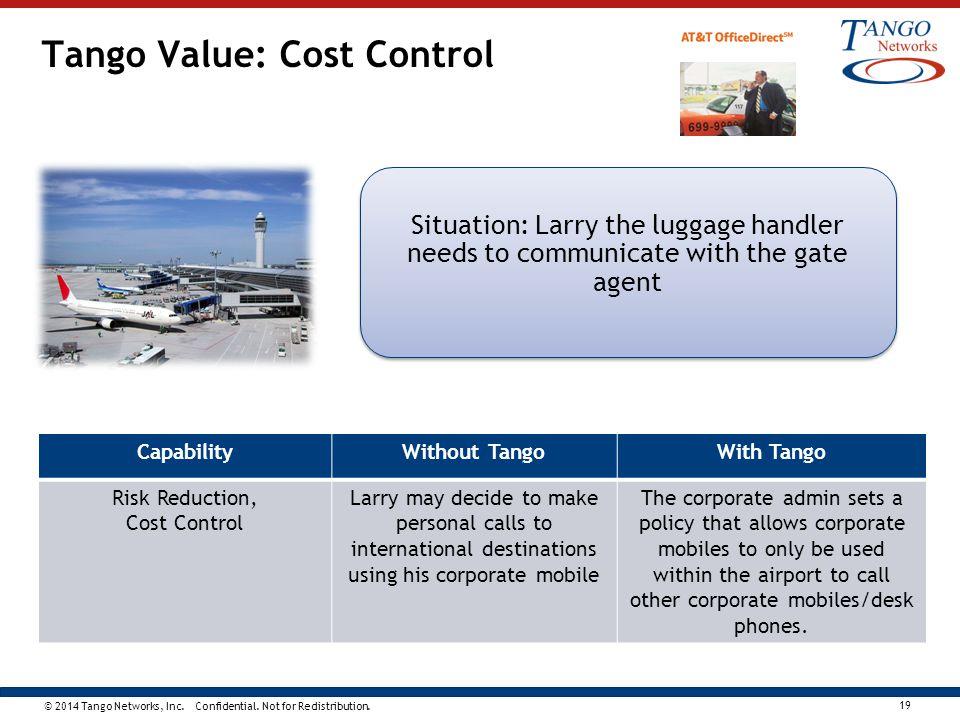 Tango Value: Cost Control