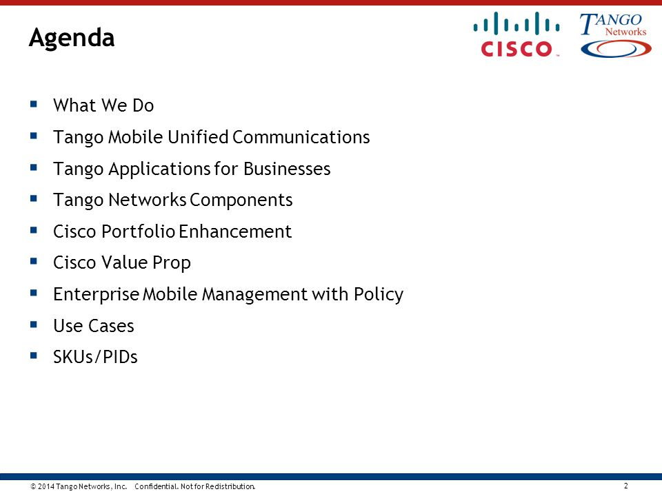 Agenda What We Do Tango Mobile Unified Communications