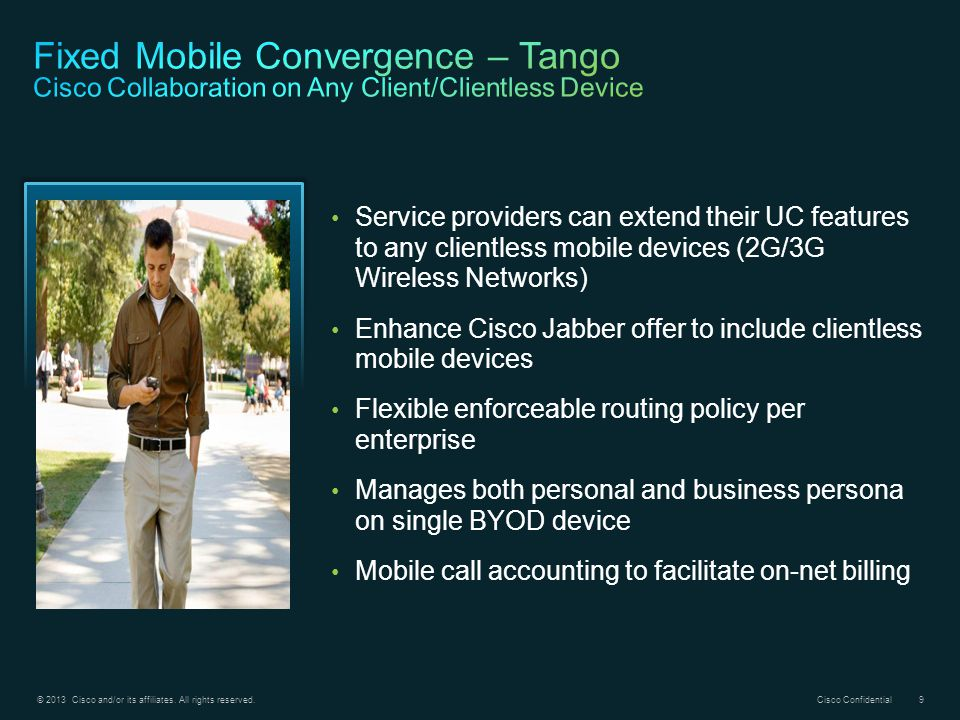 Fixed Mobile Convergence – Tango Cisco Collaboration on Any Client/Clientless Device