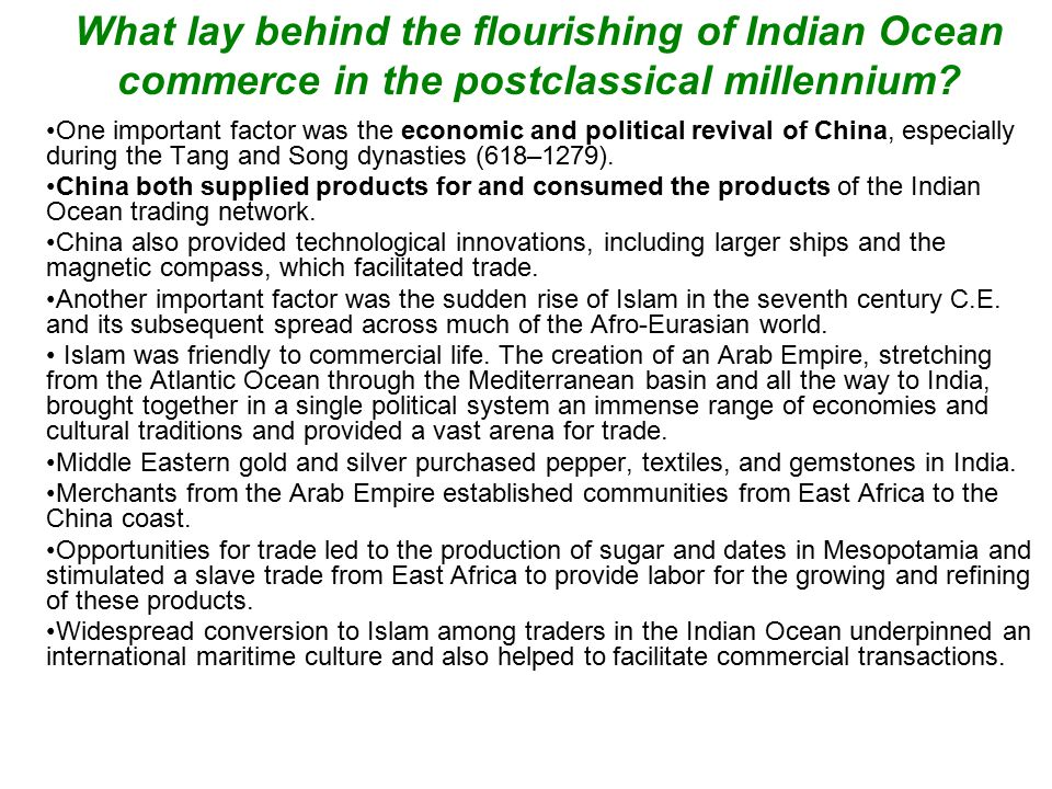 What lay behind the flourishing of Indian Ocean commerce in the postclassical millennium