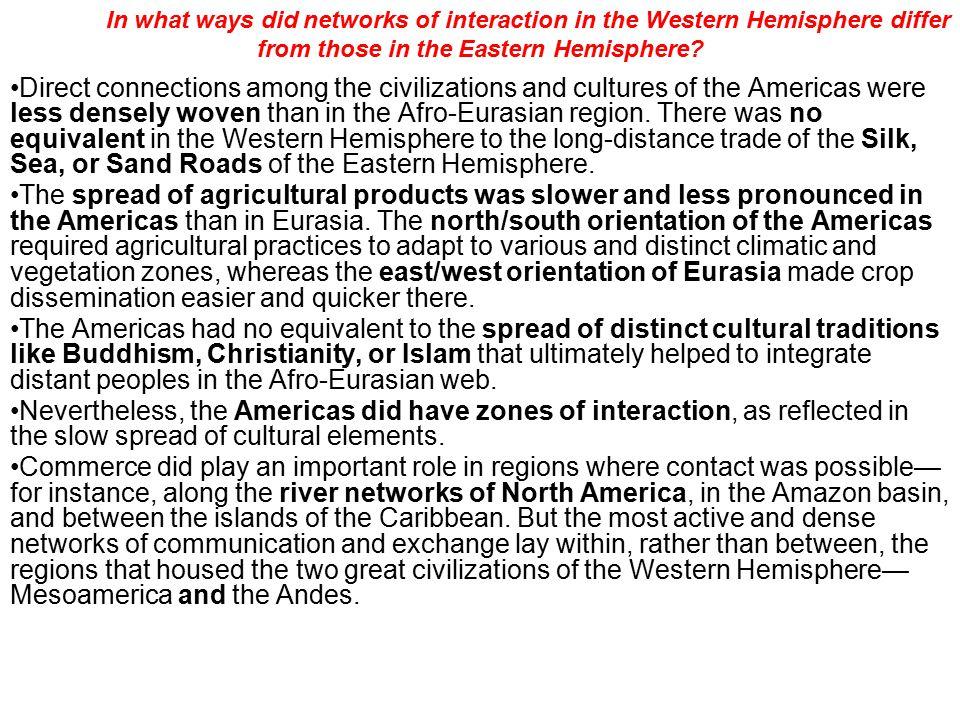 In what ways did networks of interaction in the Western Hemisphere differ from those in the Eastern Hemisphere