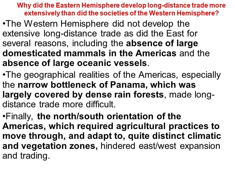 Why did the Eastern Hemisphere develop long-distance trade more extensively than did the societies of the Western Hemisphere