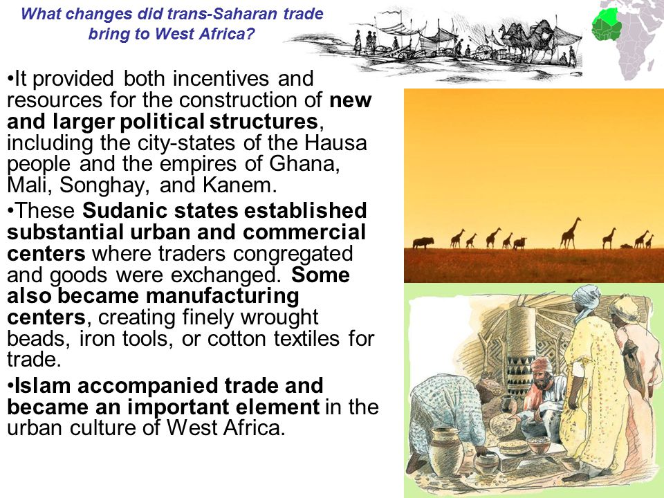 What changes did trans-Saharan trade bring to West Africa