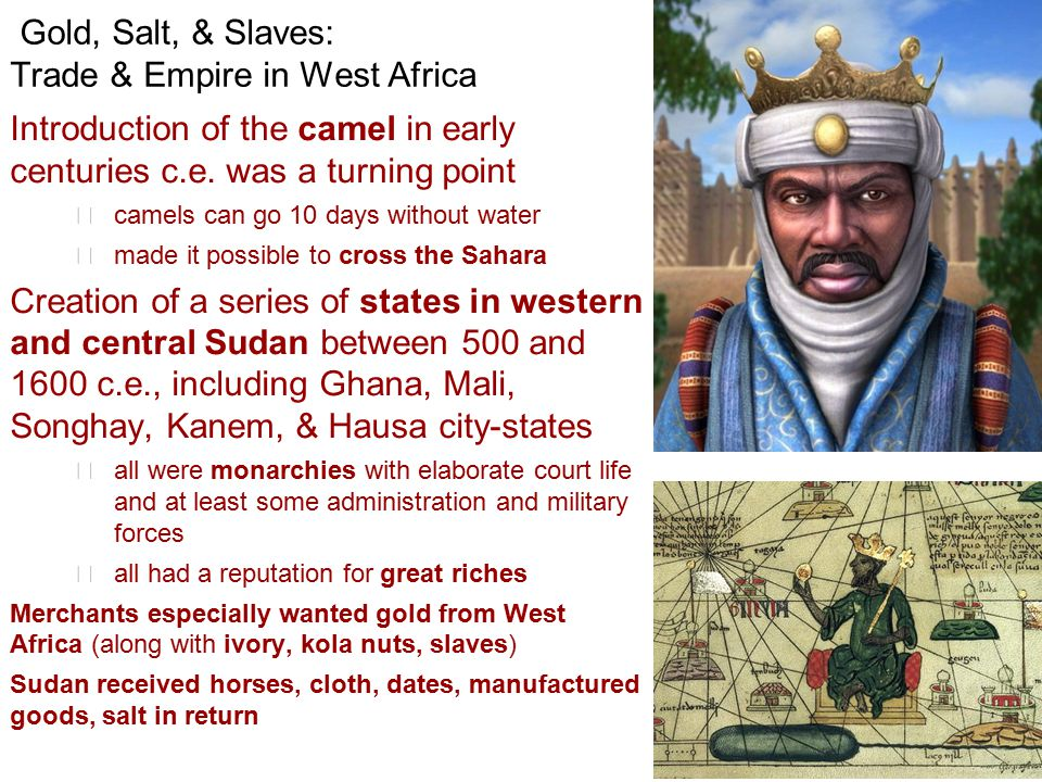 Gold, Salt, & Slaves: Trade & Empire in West Africa