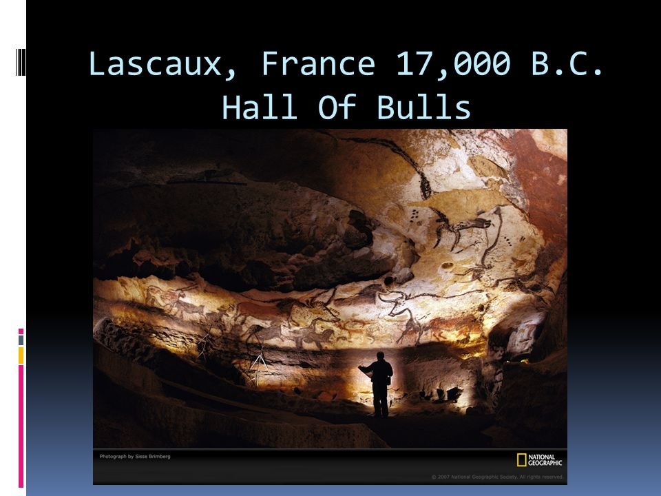Lascaux, France 17,000 B.C. Hall Of Bulls