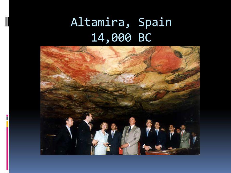 Altamira, Spain 14,000 BC