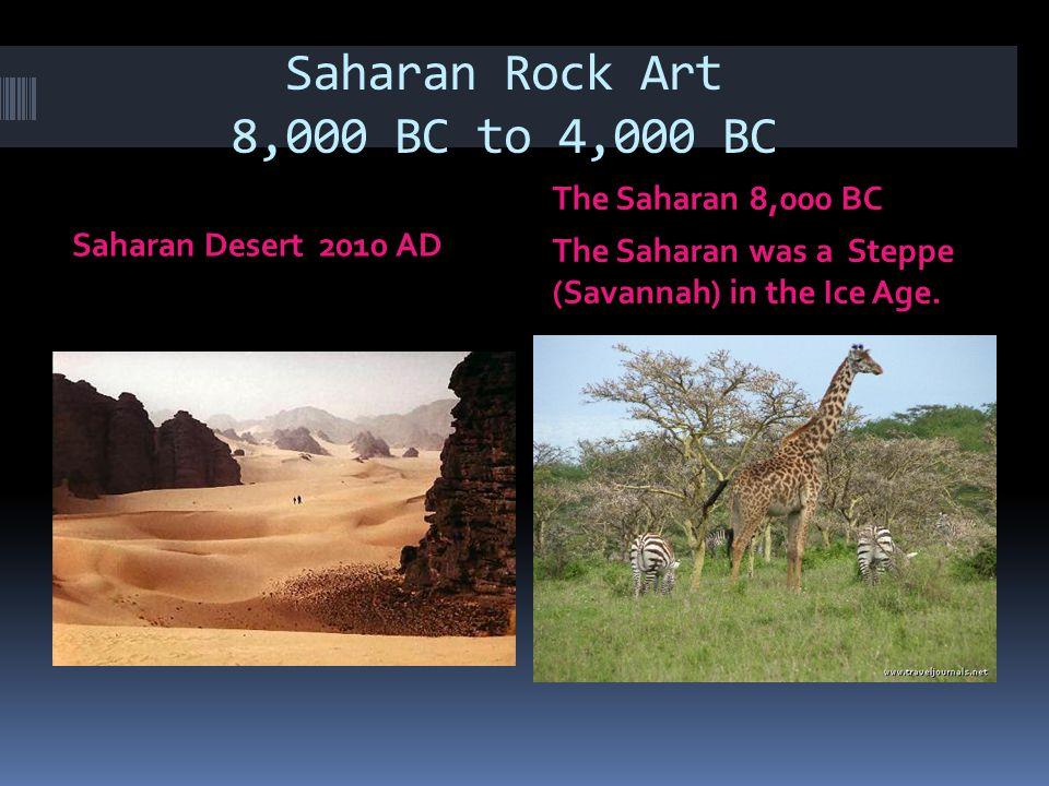 Saharan Rock Art 8,000 BC to 4,000 BC