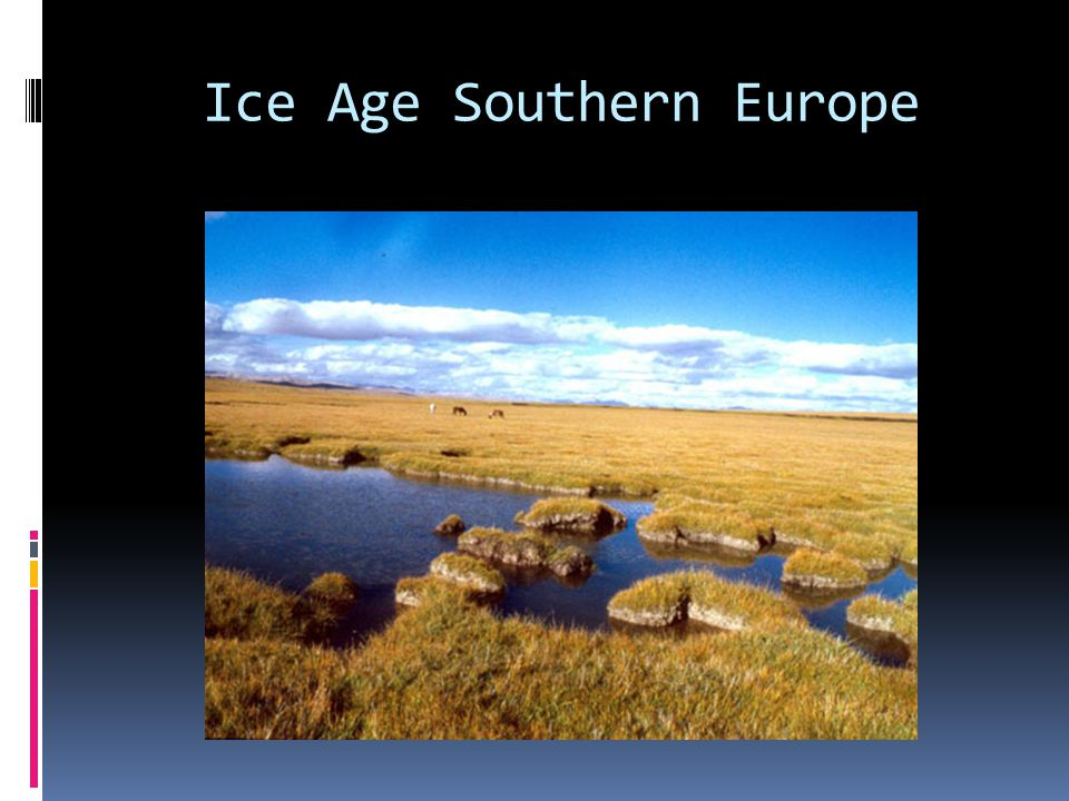 Ice Age Southern Europe