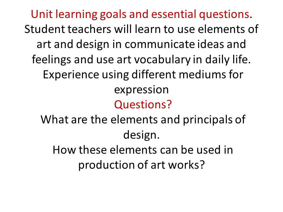 Unit learning goals and essential questions