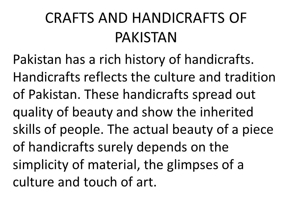 CRAFTS AND HANDICRAFTS OF PAKISTAN