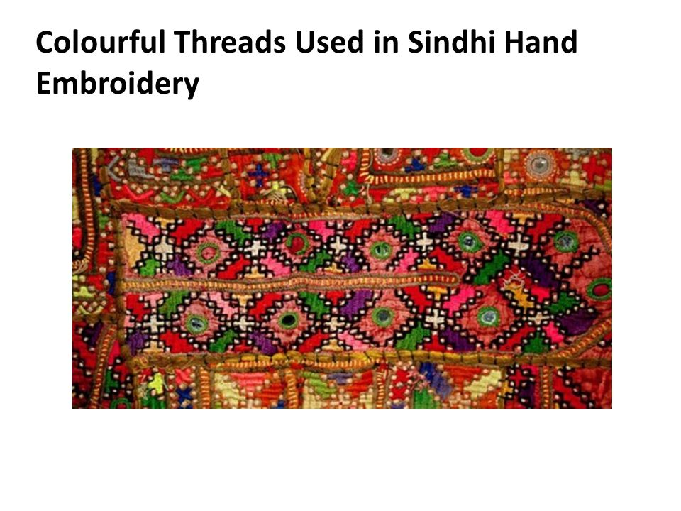 Colourful Threads Used in Sindhi Hand Embroidery