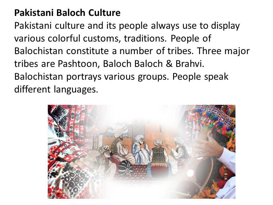 Pakistani Baloch Culture