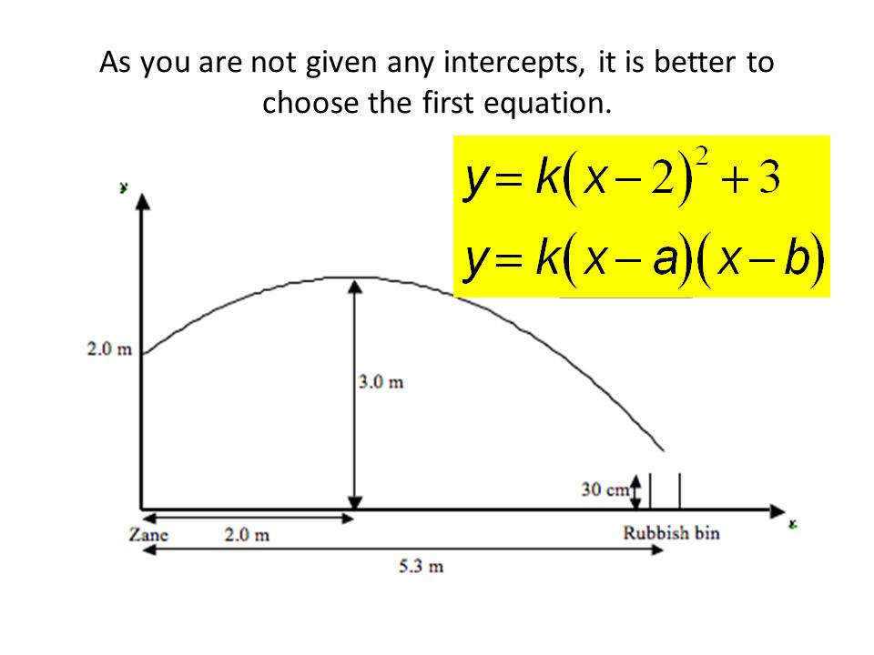 As you are not given any intercepts, it is better to choose the first equation.
