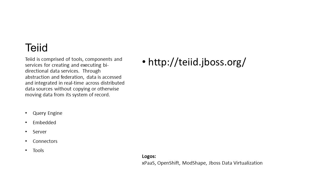 Teiid http://teiid.jboss.org/