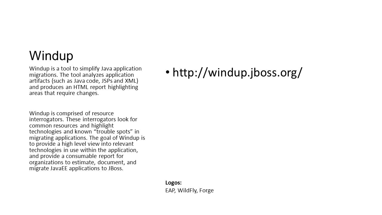 Windup http://windup.jboss.org/