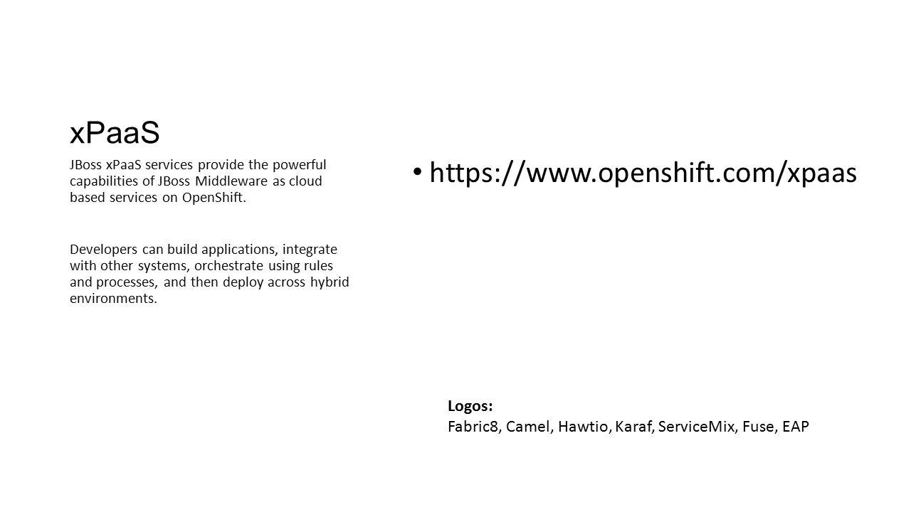 xPaaS https://www.openshift.com/xpaas Logos: