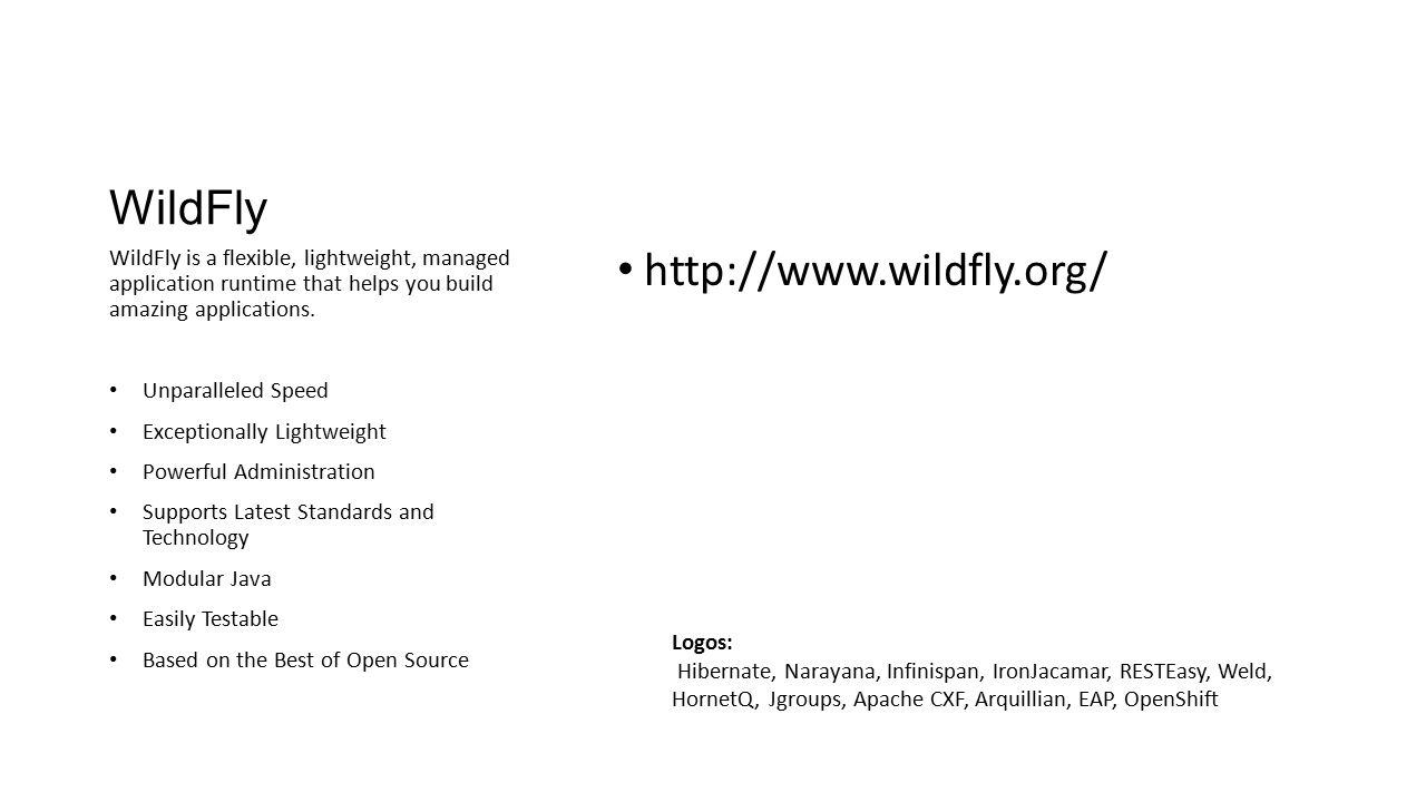 WildFly http://www.wildfly.org/
