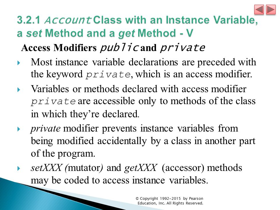 3.2.1 Account Class with an Instance Variable, a set Method and a get Method - V