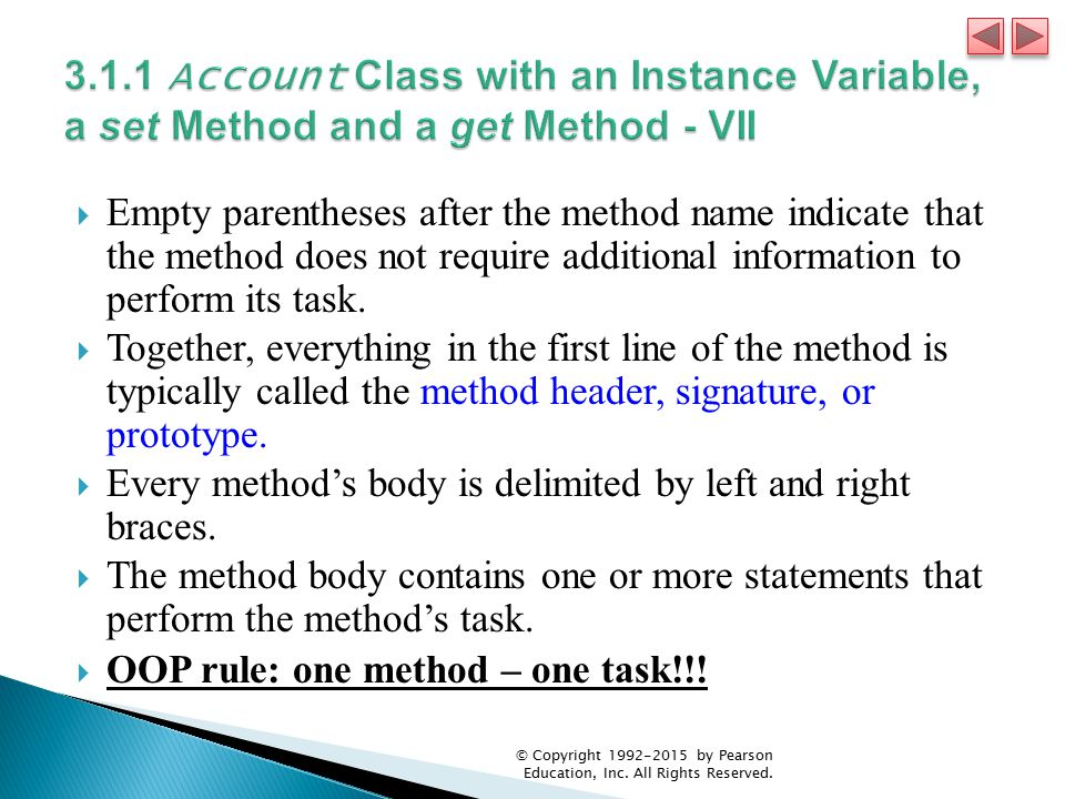 3.1.1 Account Class with an Instance Variable, a set Method and a get Method - VII