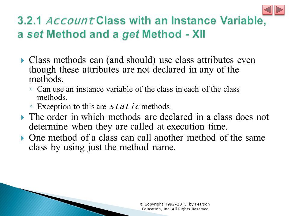 3.2.1 Account Class with an Instance Variable, a set Method and a get Method - XII