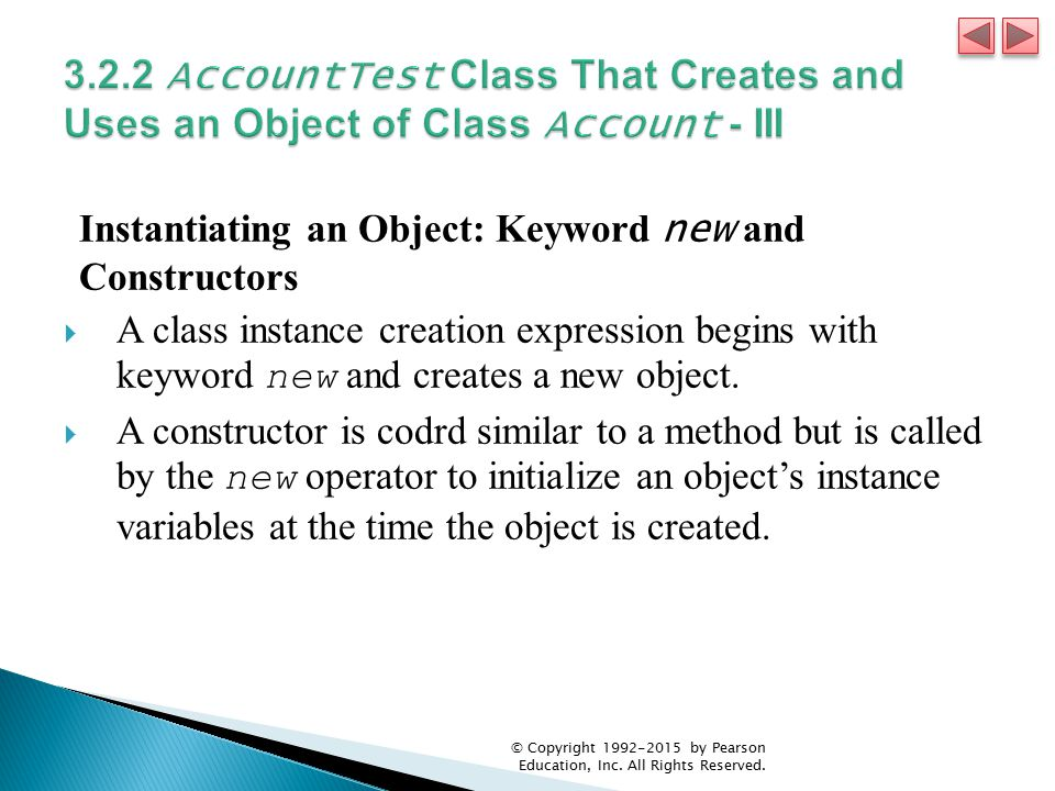 3.2.2 AccountTest Class That Creates and Uses an Object of Class Account - III