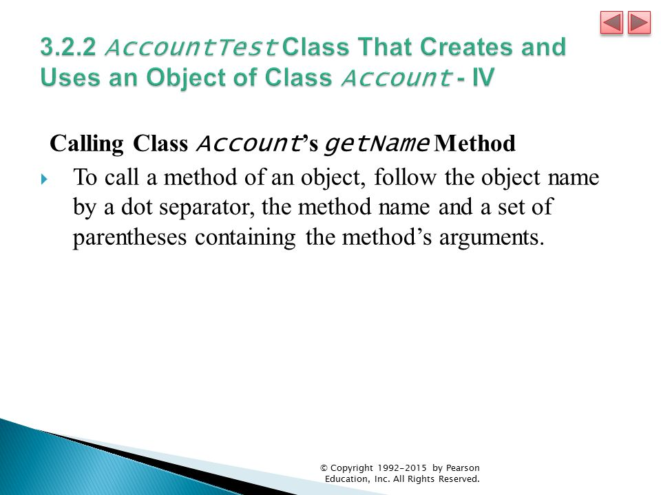 3.2.2 AccountTest Class That Creates and Uses an Object of Class Account - IV