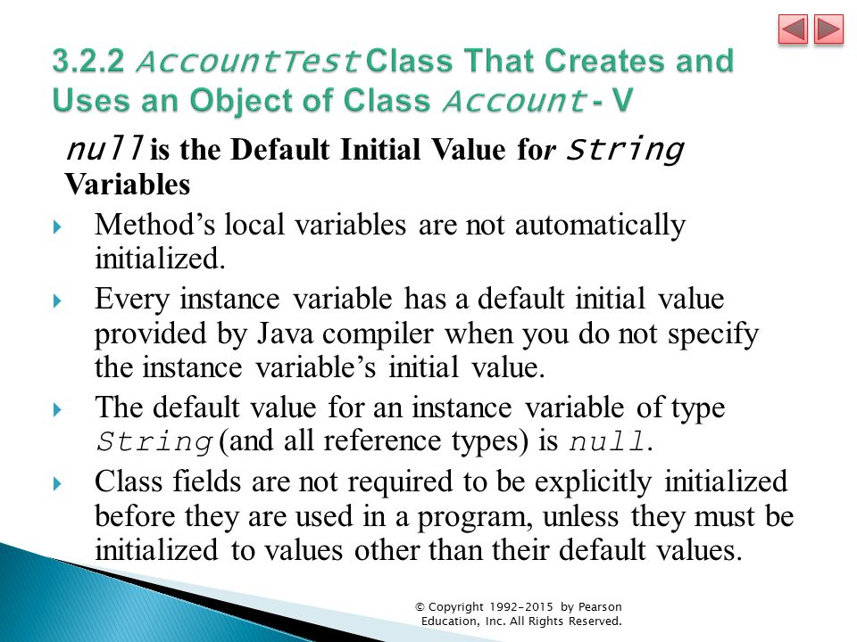 3.2.2 AccountTest Class That Creates and Uses an Object of Class Account - V