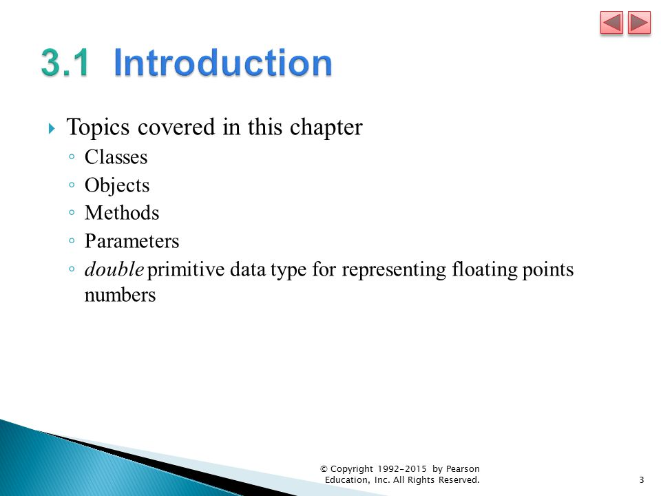 3.1 Introduction Topics covered in this chapter Classes Objects