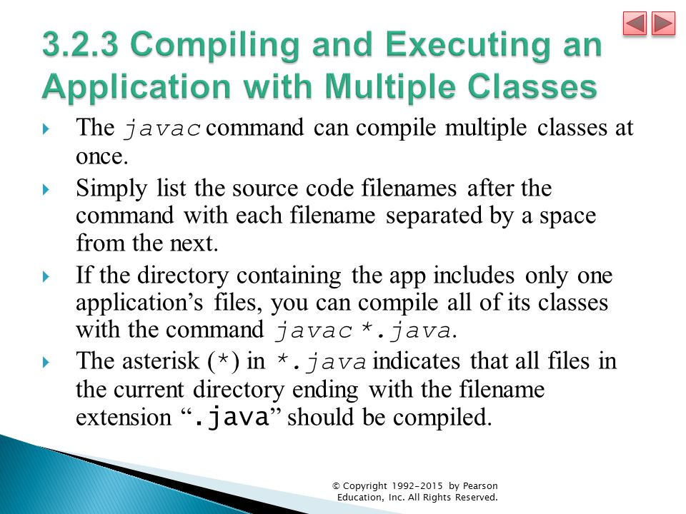 3.2.3 Compiling and Executing an Application with Multiple Classes