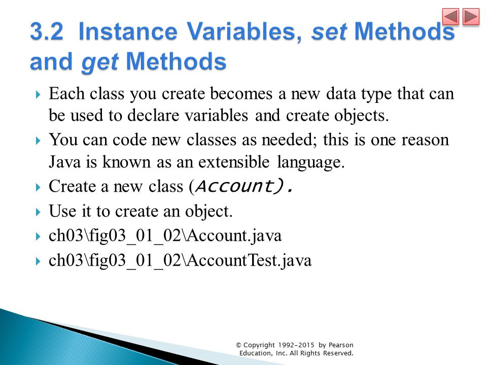 3.2 Instance Variables, set Methods and get Methods