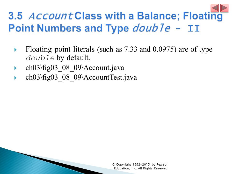 3.5 Account Class with a Balance; Floating Point Numbers and Type double - II