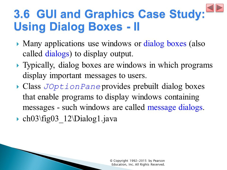 3.6 GUI and Graphics Case Study: Using Dialog Boxes - II