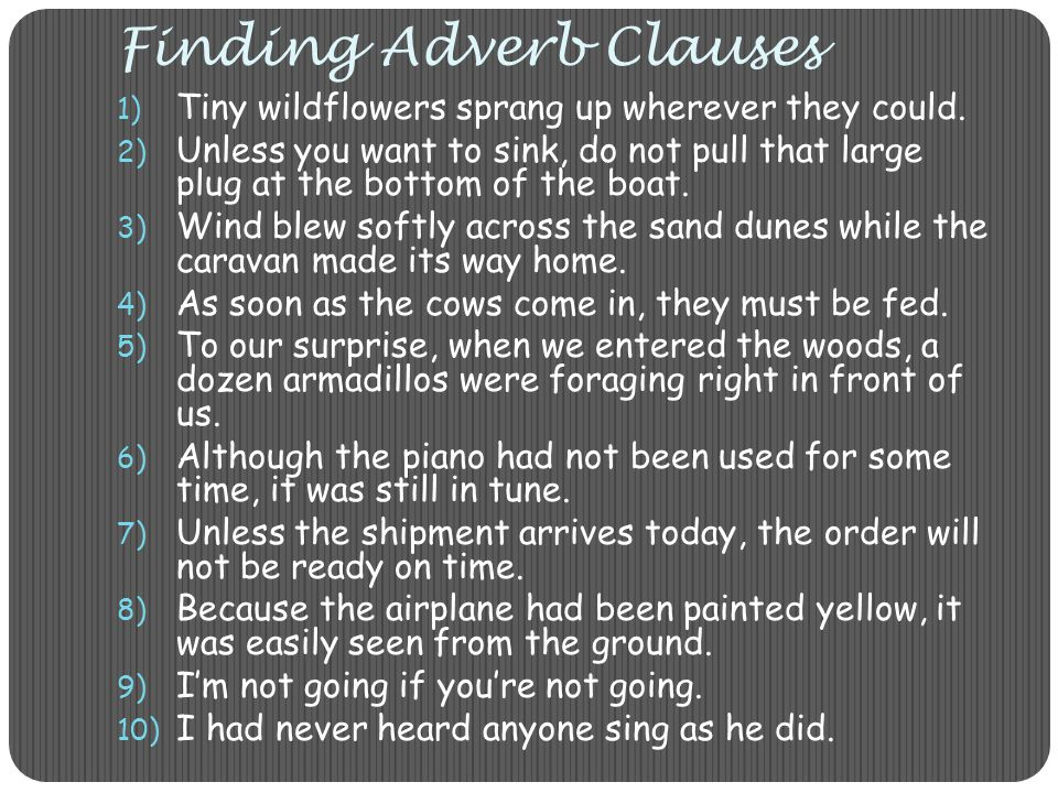 Finding Adverb Clauses
