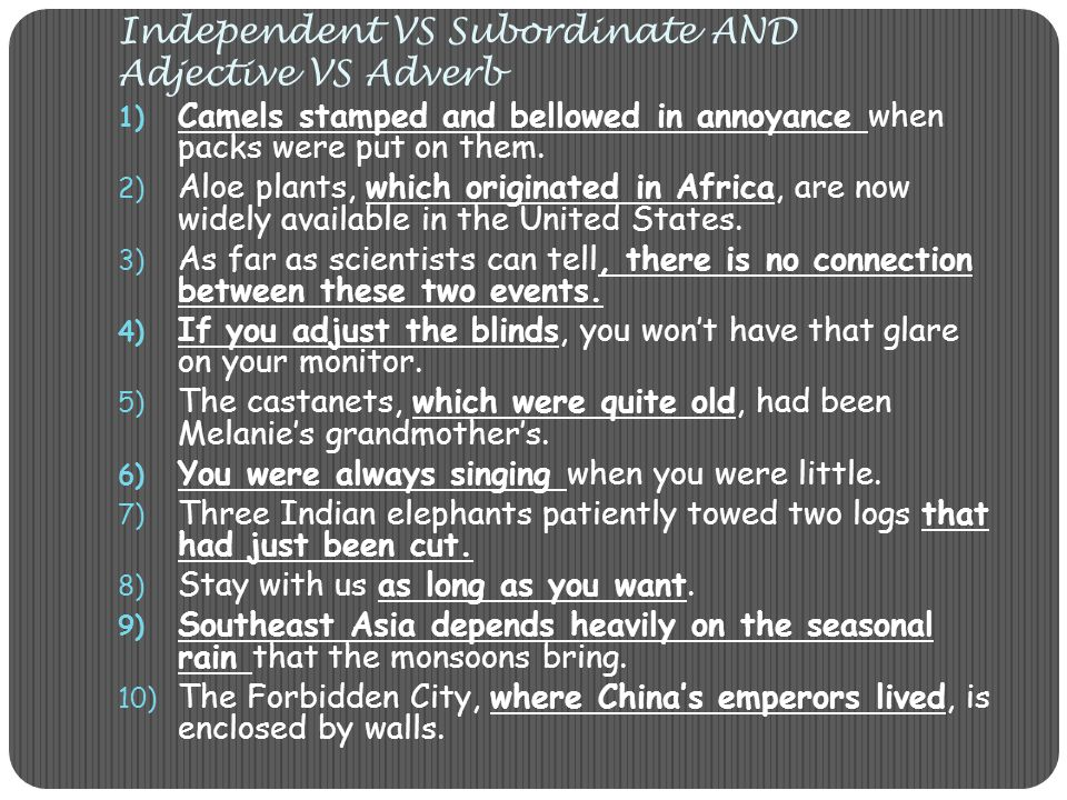 Independent VS Subordinate AND Adjective VS Adverb