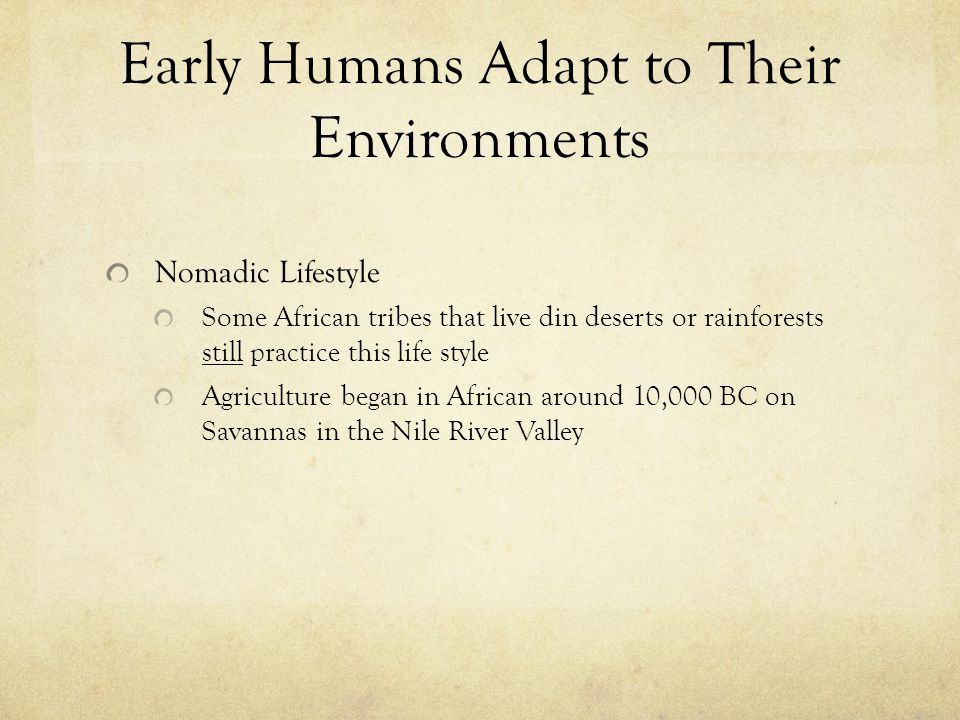 Early Humans Adapt to Their Environments