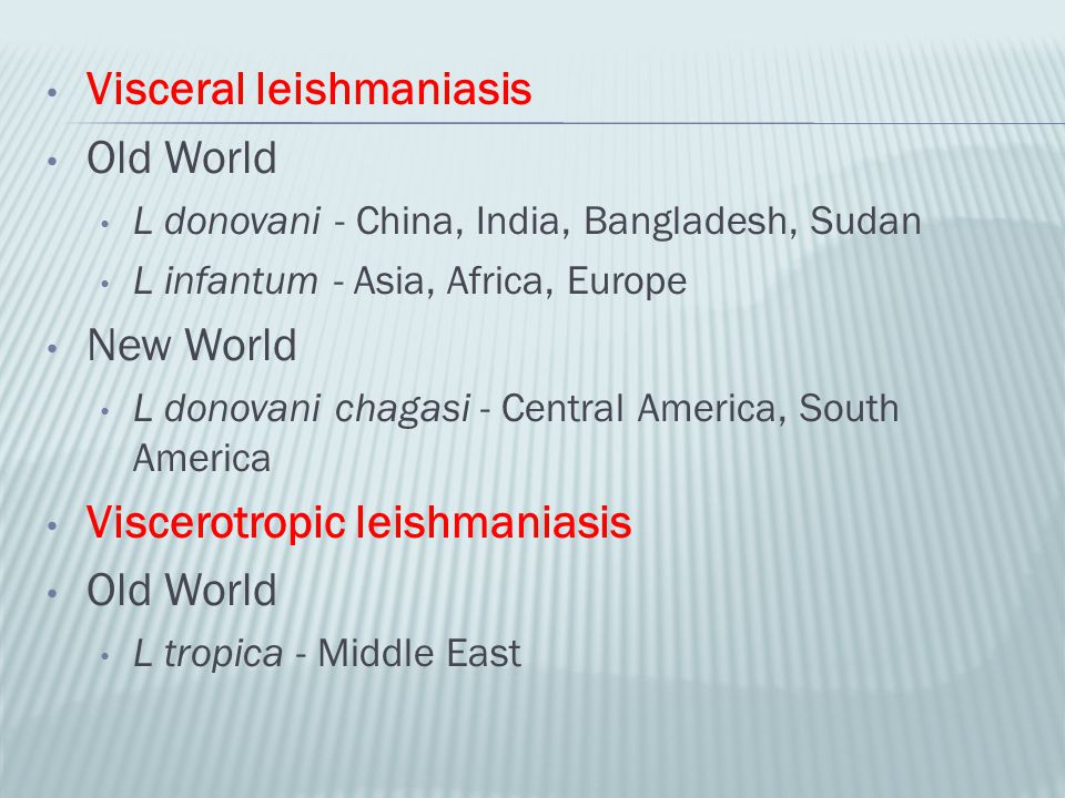 Visceral leishmaniasis Old World
