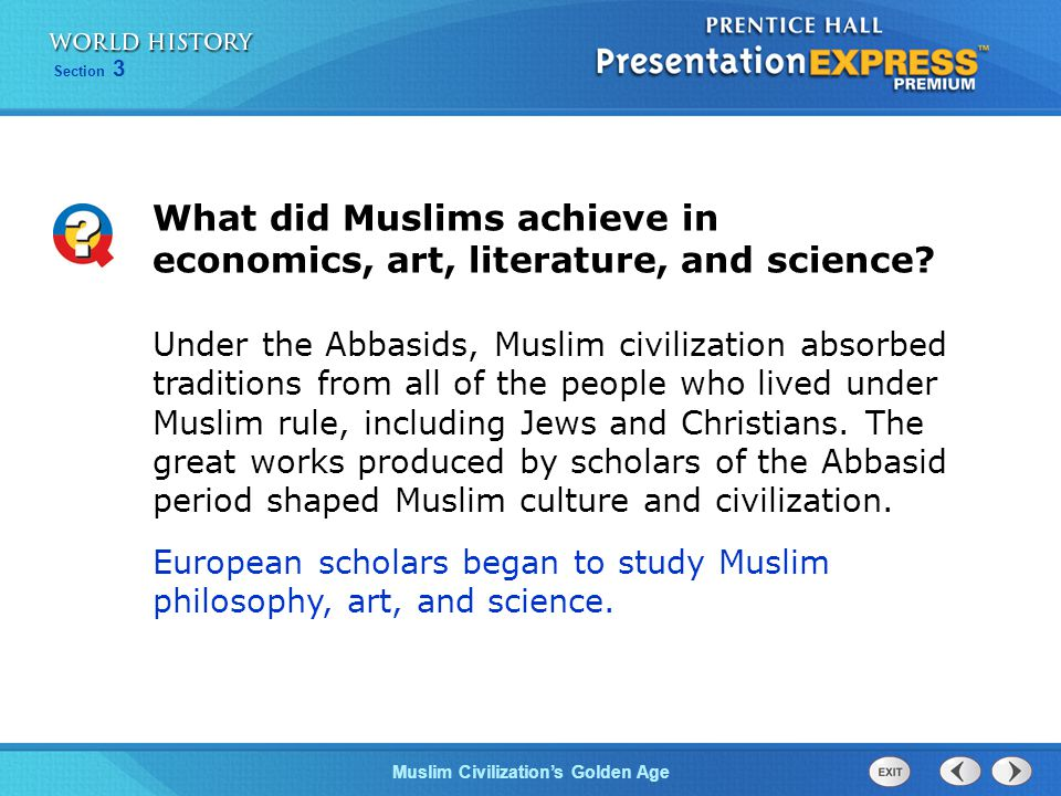 What did Muslims achieve in economics, art, literature, and science