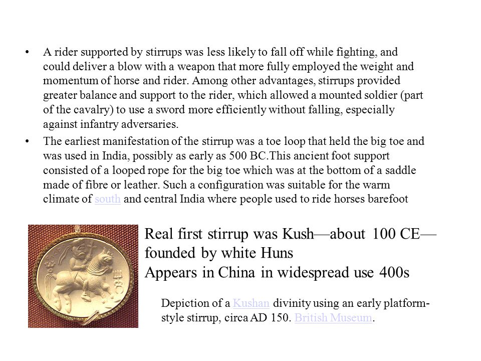 Real first stirrup was Kush—about 100 CE—founded by white Huns