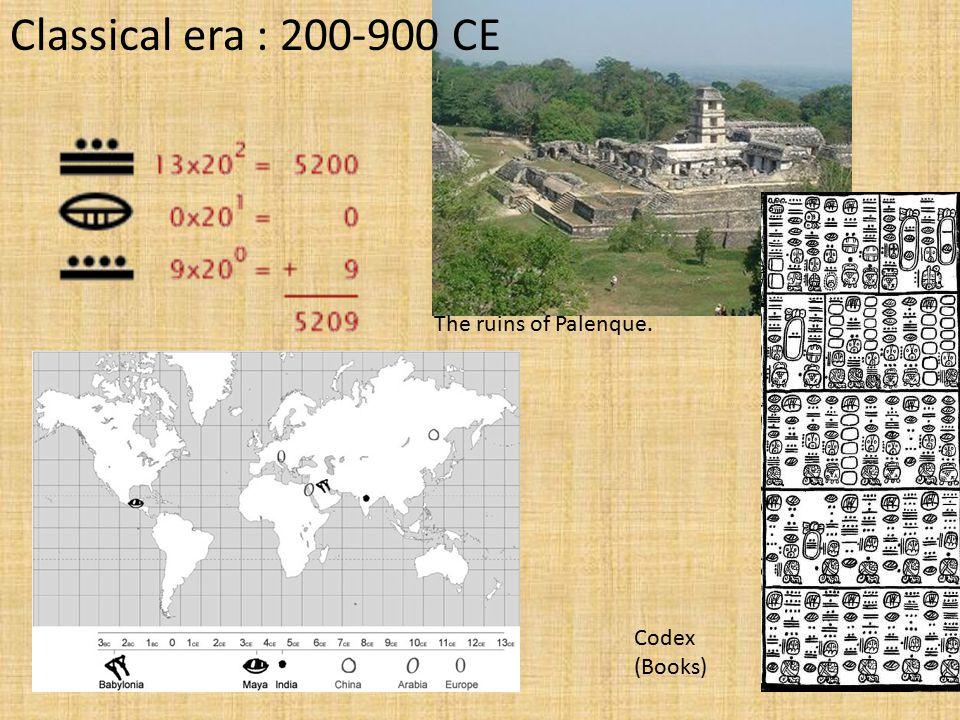 Classical era : 200-900 CE The ruins of Palenque. Maya Codex (Books)