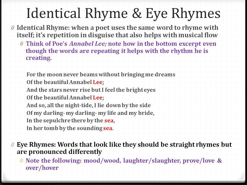 Identical Rhyme & Eye Rhymes