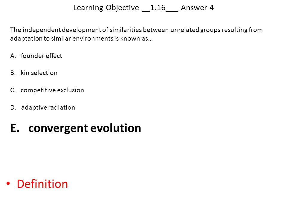 Learning Objective __1.16___ Answer 4